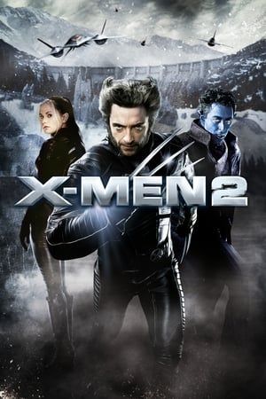 Watch Full X2 X Men United For Free In 2020 Full Movies Online Free X Men Full Movies