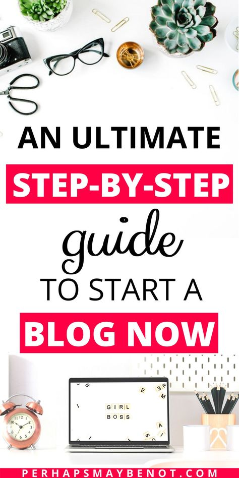 How to Start A Profitable Blog: A Complete Step-by-Step Guide - Perhaps, Maybe Not
