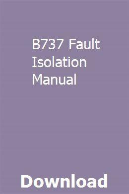 B737 Fault Isolation Manual Repair Manuals Repair Manual Car