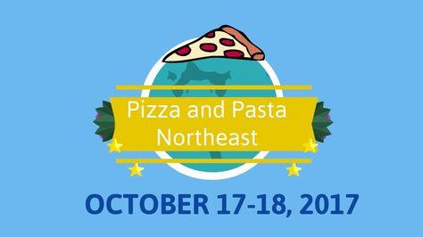 Pizza and Pasta Northeast, October 17-18, 2017 Atlantic City | Pizza