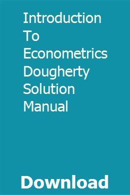 Introduction To Econometrics Dougherty Solution Manual Introduction To Algorithms Algorithm Solutions
