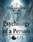 Read Online Psychology of a Person and Fundamentals of Self-Development (Positive Thinking): Self Esteem Goal Setting Reverse Psychology Social Psychology Free Souls: Positive Thinking Book.