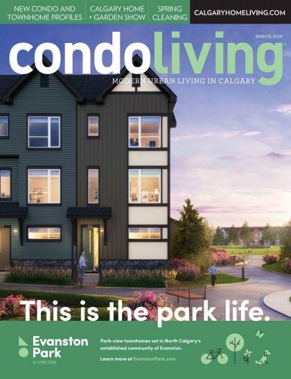 Condo Living March 2019 Condo Living Condo New Condo