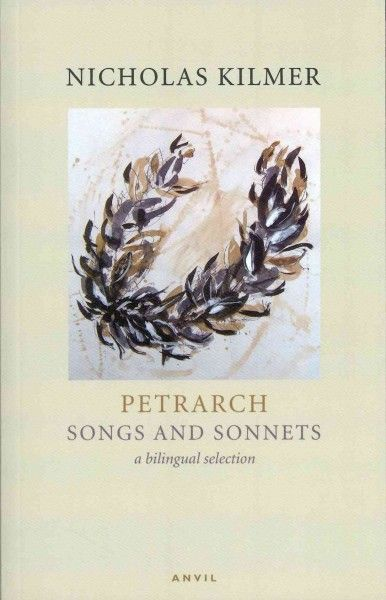 Songs and sonnets / Petrarch; a reading by Nicholas Kilmer.