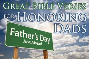Idea Starter Great Bible Verses For Honoring Dads On Father S Day