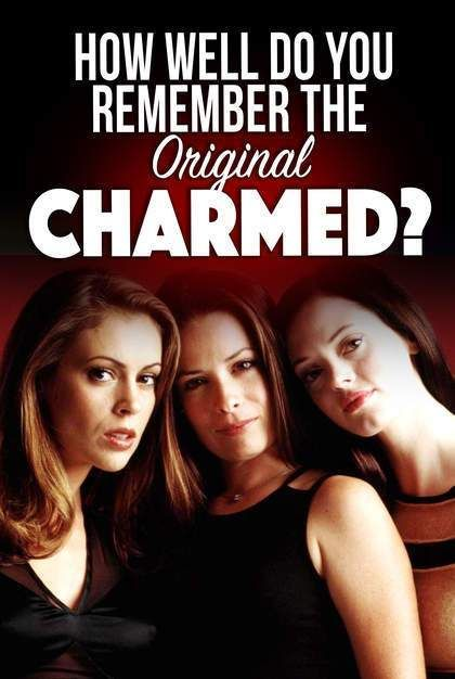 Quiz How Well Do You Remember The Original Charmed In 2020