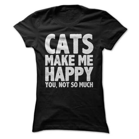 """best-lovequotes: """" Cats make me happy. You, not so much """""""