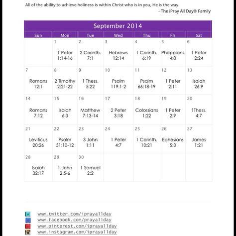 "September 2014 Prayer Calendar ""Holiness"". For a free downloadable version please email us at calendar@iprayallday.com"