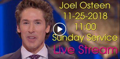 Sunday Service Lakewood Church 11:00 (November-25-2018) Joel Osteen