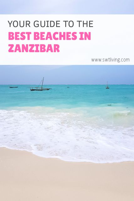 The Best Beaches in Zanzibar for Swimming, Snorkeling and Water Sports