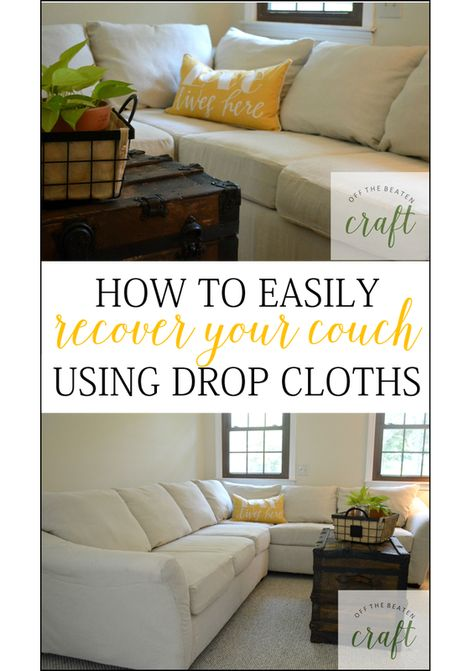 Wanting to give your couches a fresh look? Recovering your couches with drop cloths is inexpensive and easy!