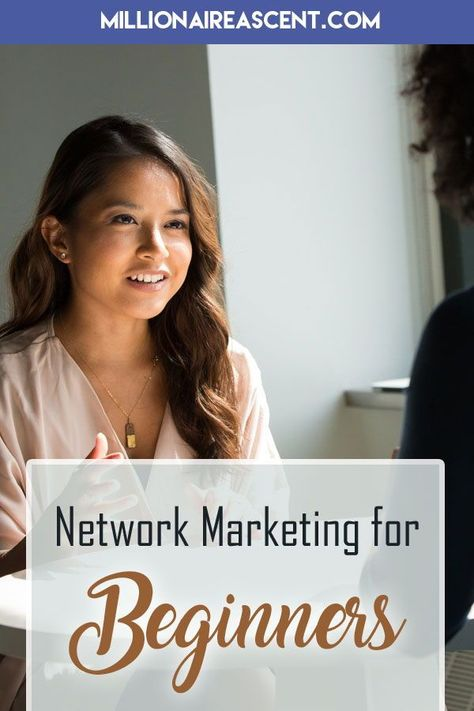 Network Marketing For Beginners or Network Marketing for Dummies