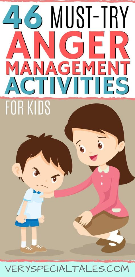 46 Anger Management Activities for Kids: How to Help an Angry Kid - Very Special Tales