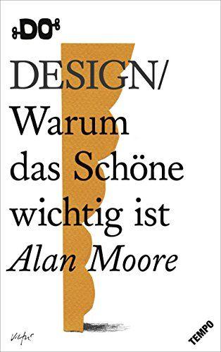 Design Warum Das Sch Ne Wichtig Ist Do Books Das Sch Design Warum Design Bucher Buch Tipps