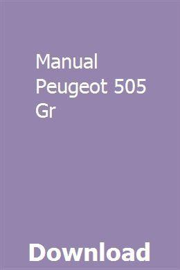 Manual Peugeot 505 Gr Peugeot Manual Car Search