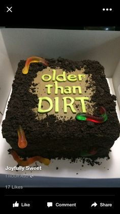 birthday party ideas: Older Than Dirt Cake for an Over the Hill Party! Easy to make with just some crushed chocolate cookies and gummy worms!