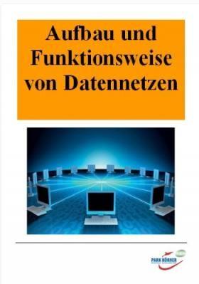 Aufbau und Funktionsweise von Datennetzen Unterrichtsmodule im ...