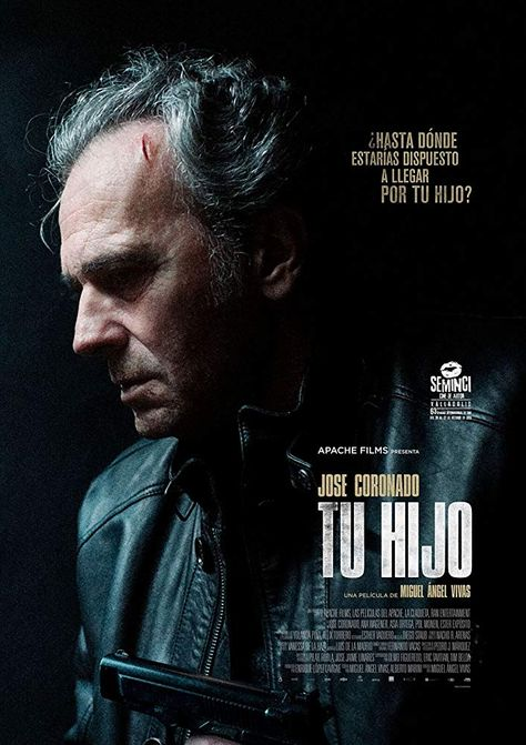 Tu hijo (2018) When his son is sent to the hospital after to being hit by strangers, a father tries to find them without measure the consequences.