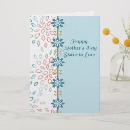 Mother S Day Card For Sister In Law With Flowers Zazzle Com Happy Mothers Day Sister Mothers Day Ecards Flower Shop Design