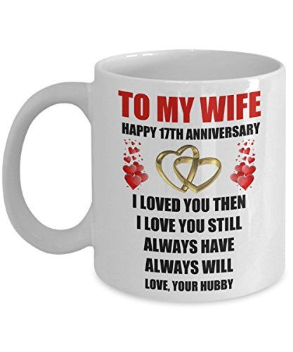 17 Year 17th Wedding Anniversary Marriage Gift For Wife H Https Www Amazon Com Marriage Anniversary Gifts Anniversary Gifts For Husband Husband Valentine