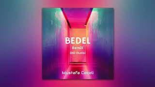 Mustafa Ceceli Bedel 8d Remix Mp3 Indir Mustafaceceli Bedel8dremix Yeni Muzik Sanatcilar Sarkilar