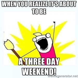 3 Day Weekend Meme Kappit 3dayweekendhumor 3 Day Weekend Meme Kappit 3dayweekendhumor 3 Day Weekend Meme Kappit 3dayw In 2020 Weekend Meme Weekend Humor Memes