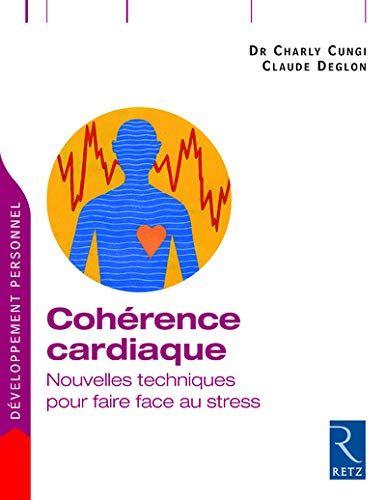 Free Download Cohrence Cardiaque Nouvelles Techniques Pour Faire Face Au Stress Read Online Cohrence Cardiaque Nouvelles Techn In 2020 Retz Pie Chart Chart