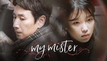 My Mister | Korean/Japanese/Chinese Dramas I've seen