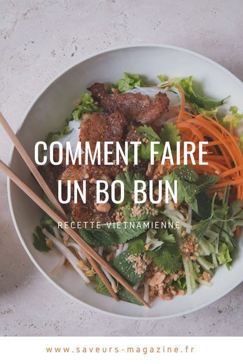 Bo bun: une recette facile pour se mettre à la cuisine asiatique