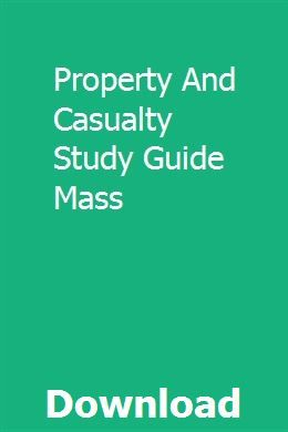 Property And Casualty Study Guide Mass 10th Grade Geometry
