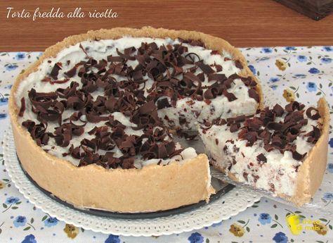 torta fredda alla ricotta e gocce di cioccolato ricetta senza cottura il chicco di mais