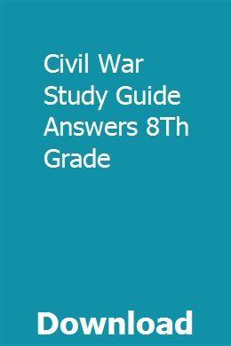 Civil War Study Guide Answers 8Th Grade   savschecktamdie
