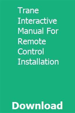 Trane Interactive Manual For Remote Control Installation