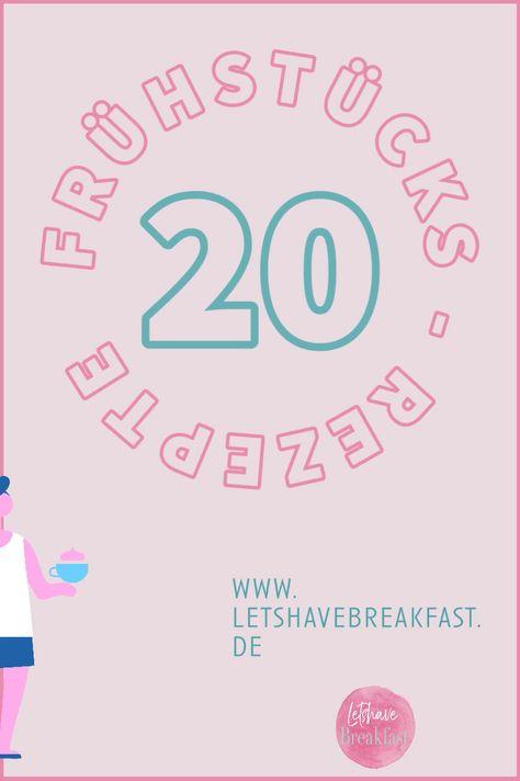 20 Rezepte zum Frühstück  - So frühstückt die Welt