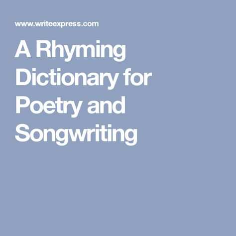 A Rhyming Dictionary for Poetry and Songwriting
