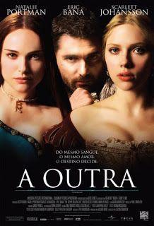 Baixar A Outra - Ana (Natalie Portman) e Maria (Scarlett Johansson) sãoirmãs que foram convencidas por seu pai e tio
