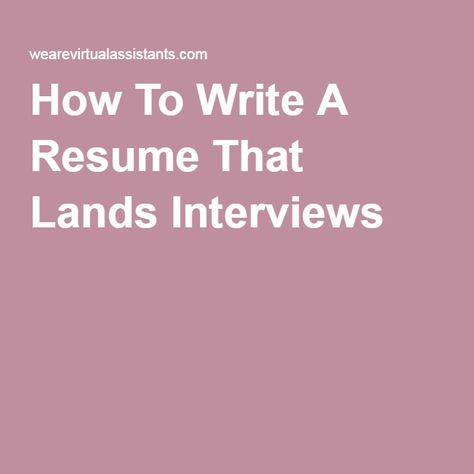 How To Write A Resume That Lands Interviews Career Advice \ Job - how to write resume for interview