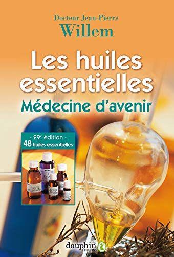 Telecharger Les Huiles Essentielles Medecine D Avenir Pdf Livre En Ligne En 2021 Huiles Essentielles Medecine Lecture En Ligne
