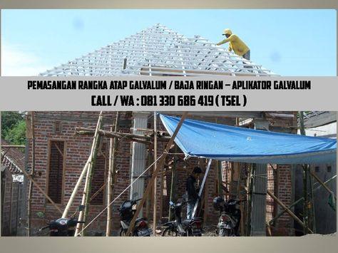 Harga Rangka Atap Baja Ringan Di Malang Pasang