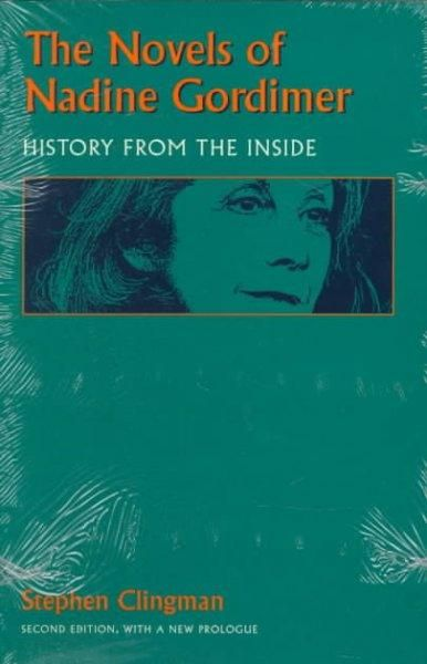 The Novels Of Nadine Gordimer History From The Inside Products