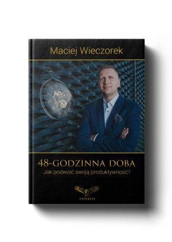 Ksiazka 48 Godzinna Doba Maciej Wieczorek Hit Allegro Pl Cena 89 Zl Stan Nowy Katowice