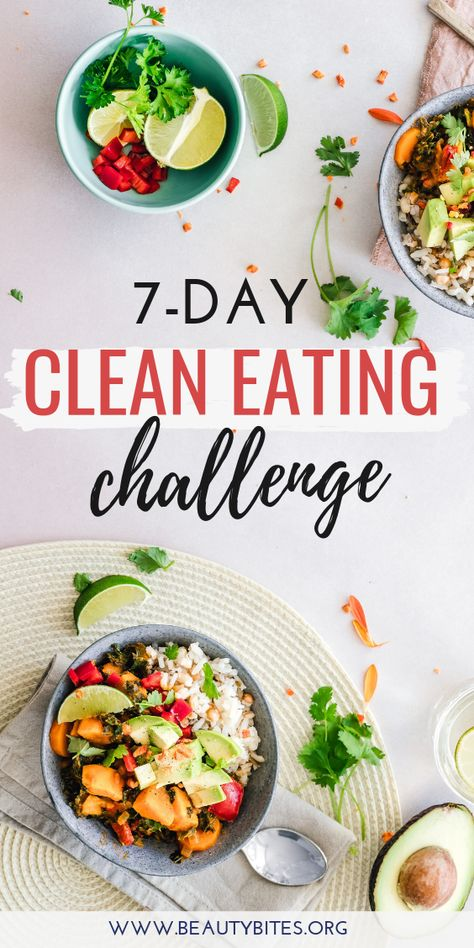 7-Day Clean Eating Meal Plan & Challenge with clean eating grocery list. Start the 7-Day clean eating challenge, enjoy these healthy recipes to have more energy, lose weight and feel better overall! The plan includes clean eating recipes for breakfast, lunch and dinner and you can meal prep or make ahead many of them.   Clean eating for beginners