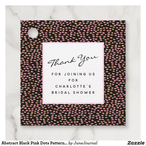 Abstract Black Pink Dots Pattern Custom Favor Tags #favortag #gifttag #bridalshower #weddingshower #showerthankyou #ad