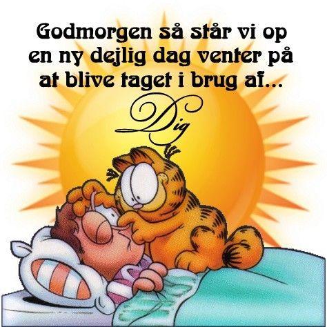 Godmorgen Billede 7 Godmorgen Godmorgen Citater Sjove Vittigheder