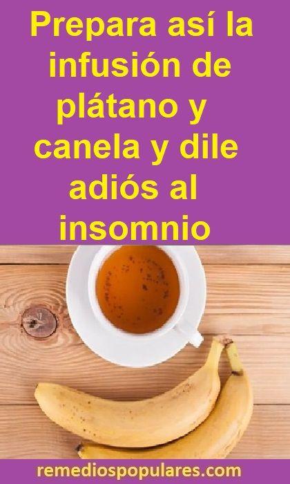 Té De Plátano Y Canela Para Dormir In 2020 Food Health Fitness Health