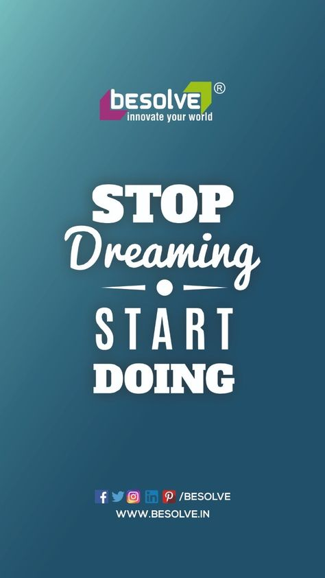 Stop dreaming, start doing. Because only dreaming is not productive, doing is essential if you want to fulfil your dream. #besolve #quotesoftheday #quotesdaily #quotes