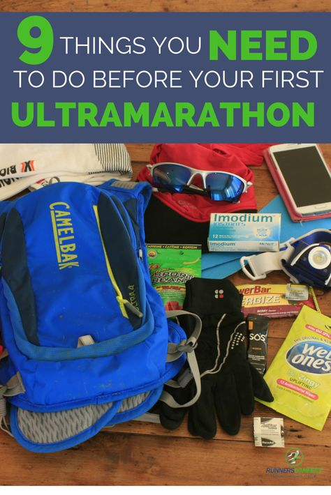 9 Things You Need to Do Before Your First Ultramarathon