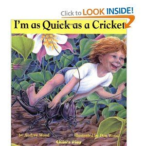I M As Quick As A Cricket Audrey Wood 9780859536646 Amazon Com Books With Images Picture Book Simile Poems Simile Lesson Plan