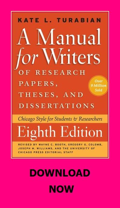 A Manual For Writers Of Research Papers Theses And Dissertations Chicago Style For Students Res Dissertation Research Paper Chicago Style
