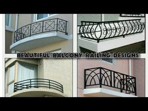 Best Balcony Railing Designs For Modern Homes Part 2 Youtube Balcony Railing Design Balcony Grill Design Iron Balcony Railing